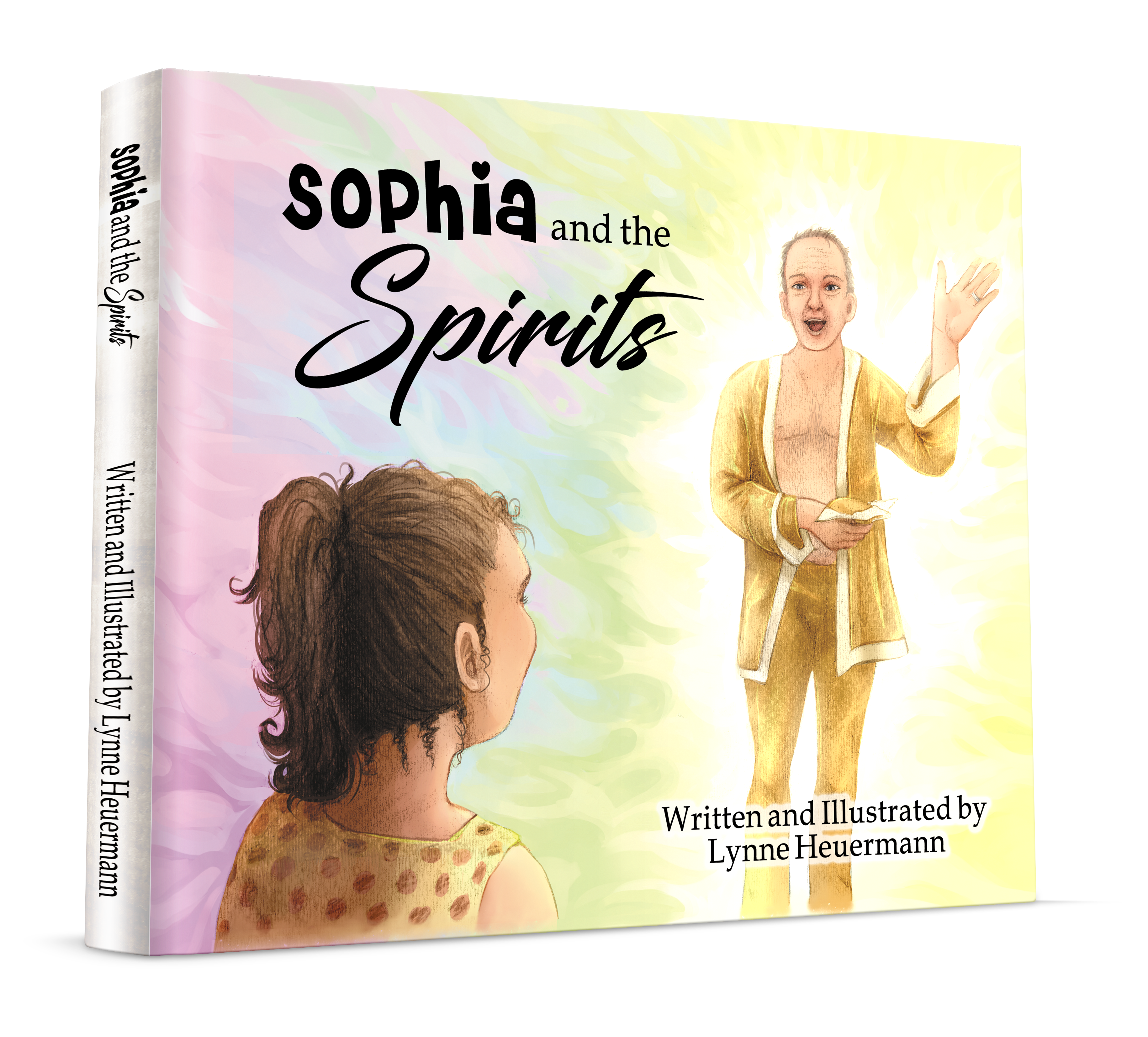 Sophia and the Spirits - Hard Cover Book